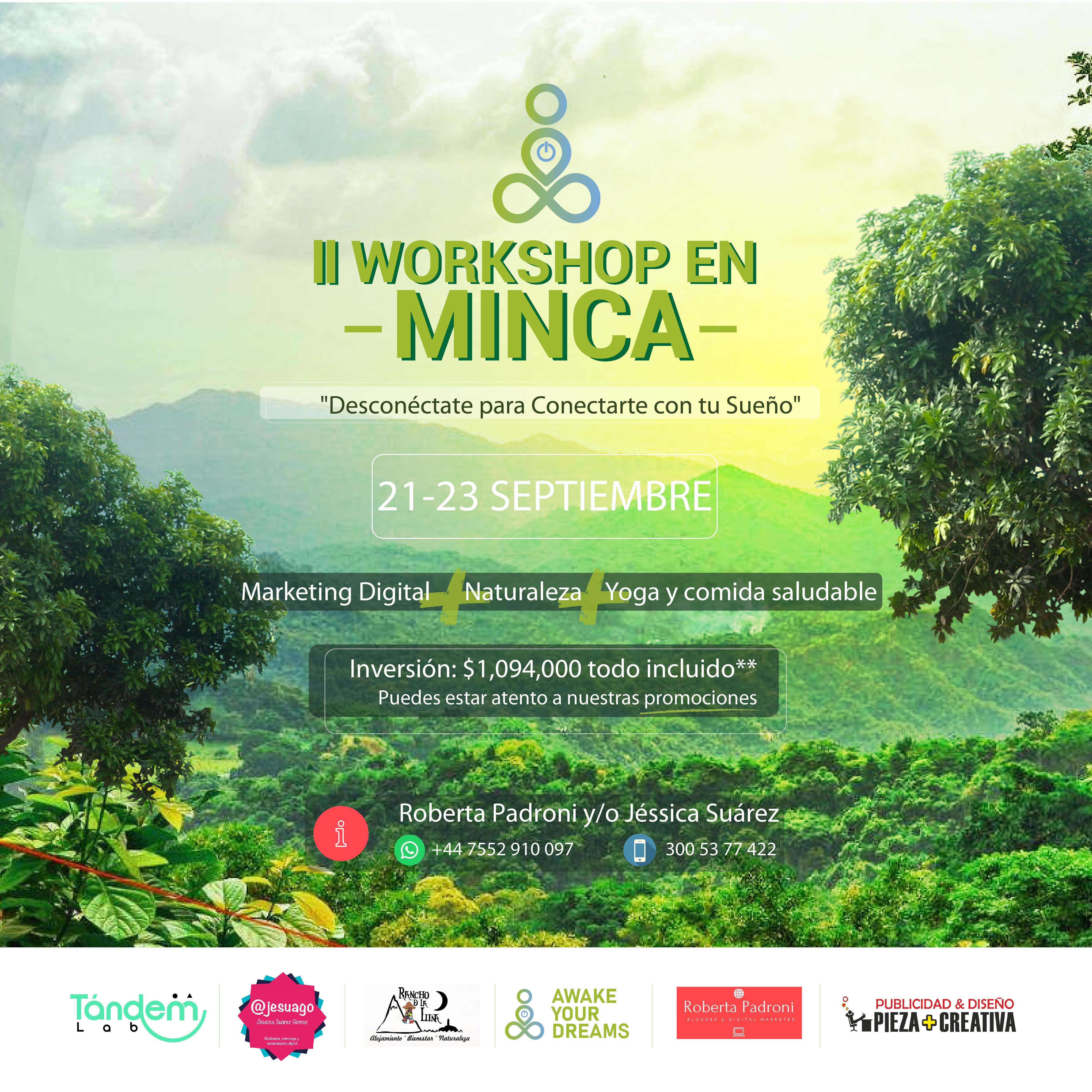 """II Digital Marketing Workshop and Retreat """"Desconéctate para Conectarte con tu Sueño"""""""